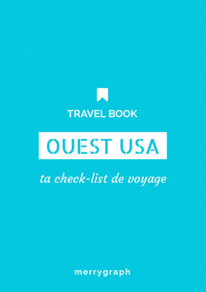 check list de voyage dans l'Ouest des USA